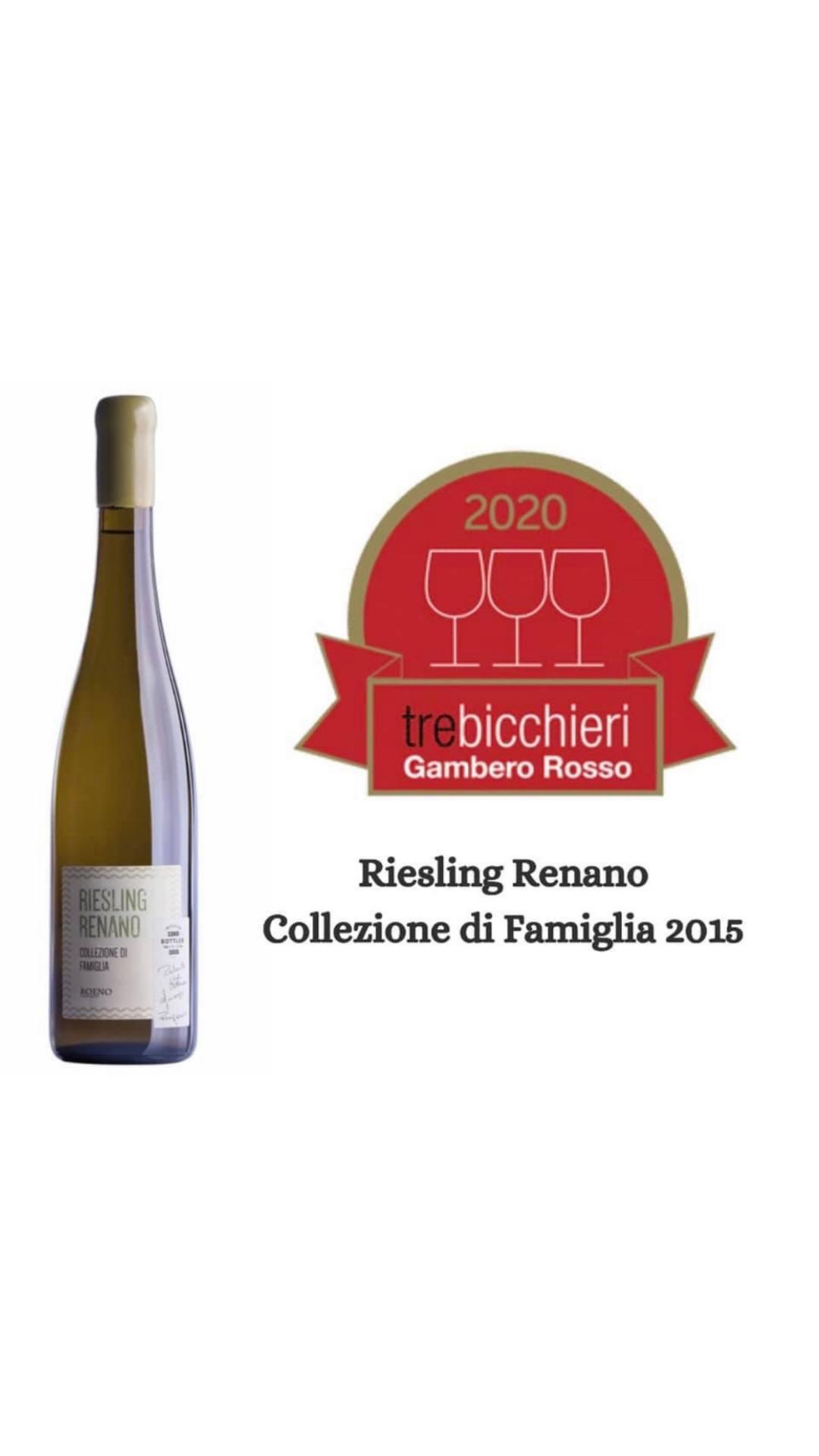 Riesling Renano Collezione di Famiglia 2015 – Tre Bicchieri Gambero Rosso
