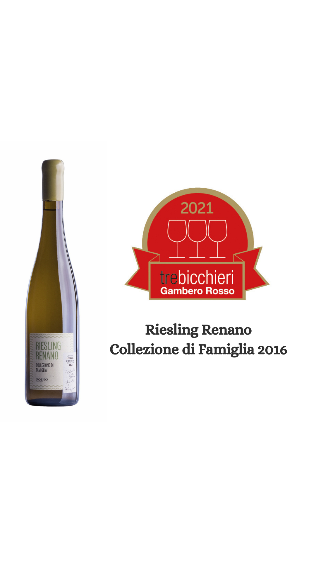 Riesling Renano Collezione di Famiglia 2016 – Tre Bicchieri Gambero Rosso