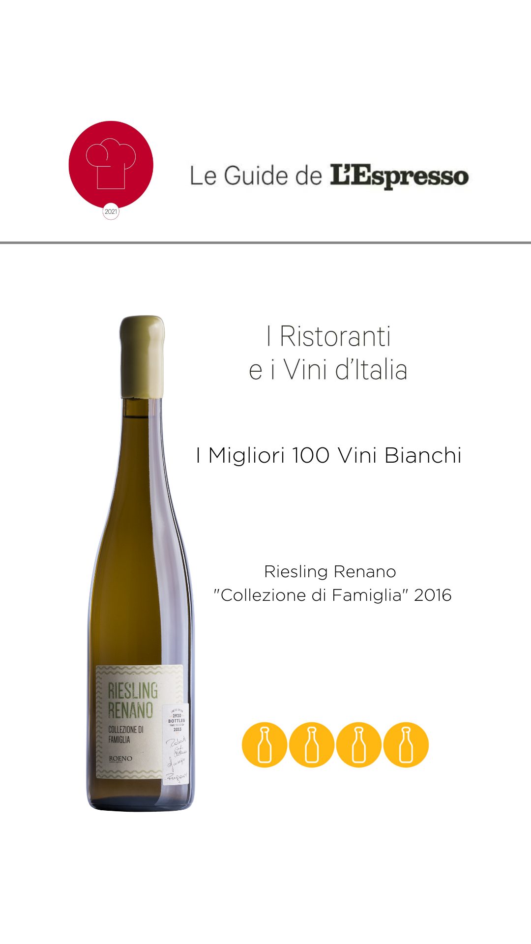"""Riesling Renano """"Collezione di Famiglia"""" 2016 – Selezionato da Le Guide de l'Espresso"""